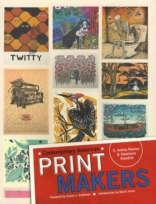 Contemporary American Print Makers: Lithography, intaglio, Screen Print, Digital