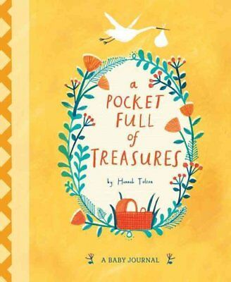 A Pocket Full of Treasures A Baby Journal by Hannah Tolson 9781847808028