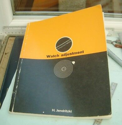 Watchmakers Watch Adjustment by H Jendritzki RARE 1963 First Edition Book nice