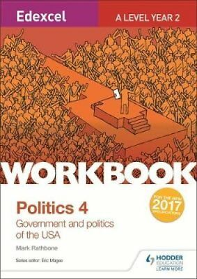 Edexcel A-Level Politics Workbook 4: Government and Politics of the USA by...