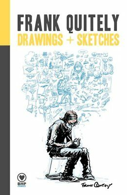 Frank Quitely Drawings + Sketches by Frank Quitely 9781910775097
