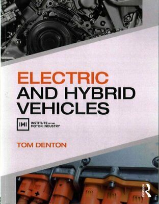 Electric and Hybrid Vehicles by Tom Denton 9781138842373 (Paperback, 2016)