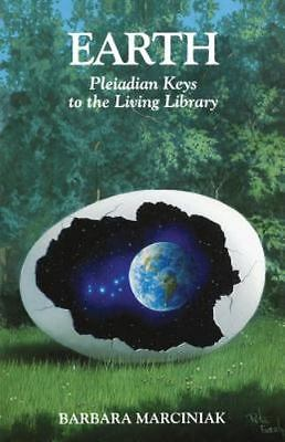 Earth: Pleiadian Keys to the Living Library, Barbara Marciniak, Good Condition,