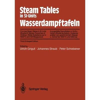 Steam Tables in SI-Units/Wasserdampftafeln: Concise Steam Tables in SI-Units (St
