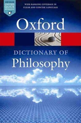 The Oxford Dictionary of Philosophy by Simon Blackburn 9780198735304