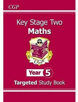 KS2 Maths Targeted Study Book - Year 5 by CGP Books 9781847621924