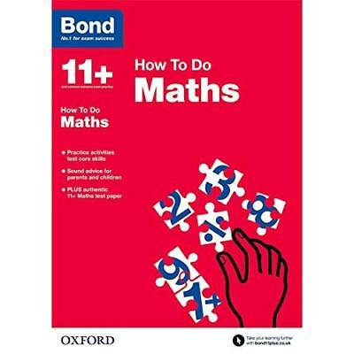 Bond 11+: Maths: How to Do - Paperback NEW Elisabeth Heeso 2015-03-05