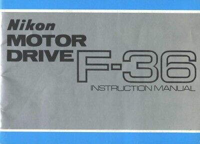 Original Instruction Manual Nikon F-36 Motor Drive with Cordless Battery Pack