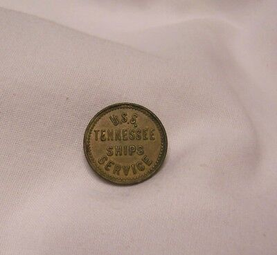 Vintage U. S. S. Tennessee Ships Service 10 Cent Cake & Ice Cream Token