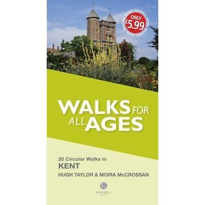 Walks for All Ages Kent - Paperback NEW H. Taylor (Auth 31 Mar. 2016