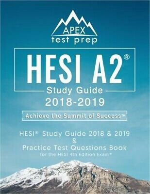Hesi A2 Study Guide 2018 & 2019: Hesi Study Guide 2018 & 2019 and Practice Test
