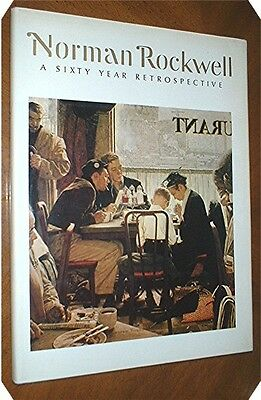 NORMAN ROCKWELL  A Sixty Year Retrospective  Text by Thomas S Buechner
