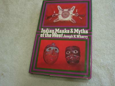 Indian Masks and Myths of the West