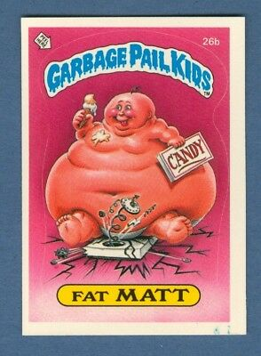 1985 Topps GARBAGE PAIL KIDS #26b Fat Matt (Matte) NearMint