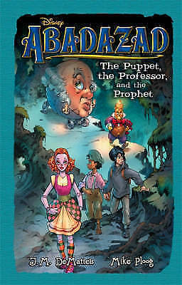 Abadazad (3) - The Puppet, the Professor and the Prophet, J. M. DeMatteis