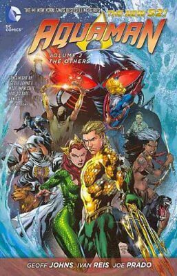 Aquaman Vol. 2 The Others (The New 52) by Geoff Johns 9781401242954