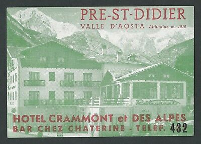 Hotel Crammont PRE-ST-DIDIER Valle d Aosta Italy - vintage luggage label