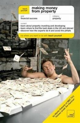 Making Money from Property: The Guide To Property Investing and Developing by...