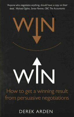 Win Win: Negotiation How to get a winning result from persuasiv... 9781292074085
