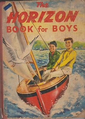 The Horizon Book For Boys 125 Pages Fully Illustrated Acceptable Condition