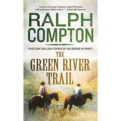The Green River Trail (Trail Drive) - Mass Market Paperback NEW Compton, Ralph 2