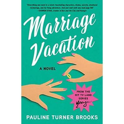 Marriage Vacation - Paperback NEW Brooks, Pauline 05/06/2018