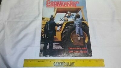 Vintage Construction Contracting Magazine August 1979  Ins. and the Contractor