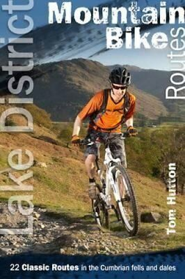 Lake District Mountain Bike Routes 22 Classic Routes in the Cum... 9780957364509