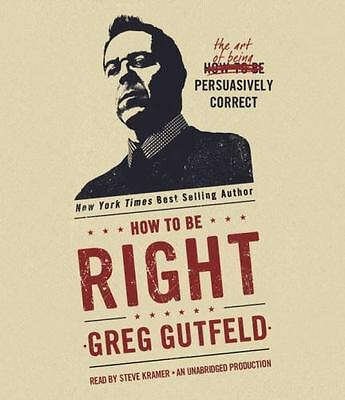 How to Be Right: The Art of Being Persuasively Correct  - Audiobook