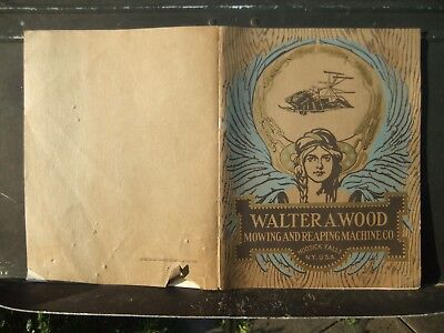 1912 Walter A. Wood Mowing & Reaping Machine Co. Catalog Hoosick Falls NY 48 pg
