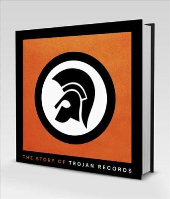 The Story of Trojan Records by Laurence Cane-Honeysett 9781785630781