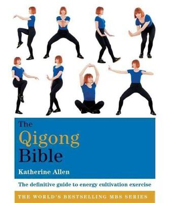The Qigong Bible by Katherine Allen (Paperback, 2017)
