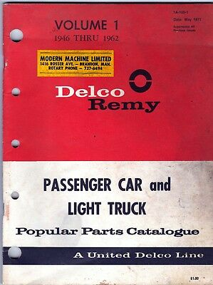 Delco Remy Popular Catalog Parts for Cars & Light Trucks 1946 - 1962 Vol 1 roc1
