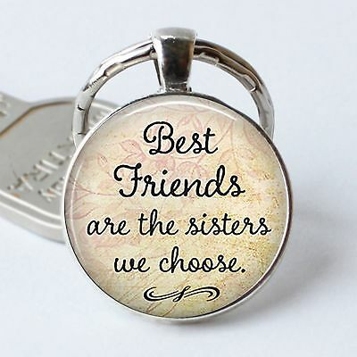 Best Friends Are The Sisters We Choose Quote Friendship Keychain Keyring NE8
