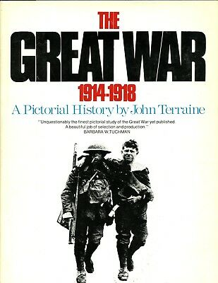 THE GREAT WAR 1914-1918: A PICTORIAL HISTORY.  J Terraine HBdj VG