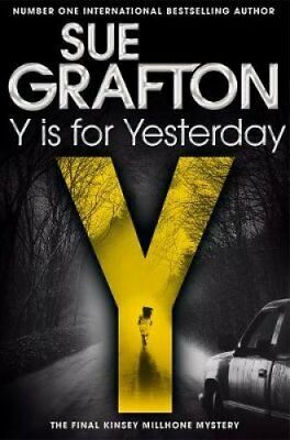 Y is for Yesterday by Sue Grafton 9781447260271 (Paperback, 2018)