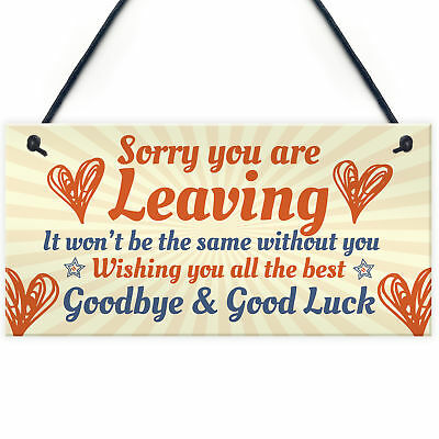 SORRY YOU'RE LEAVING Boss Friend Colleagues Leaving New Job Gift Hanging  Plaque