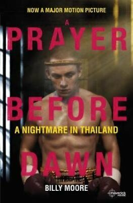 A Prayer Before Dawn A Nightmare in Thailand 9781908518637 (Paperback, 2018)