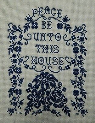 """""""Peace Be Unto This House""""    Needle Point Sampler   Signed and Dated"""