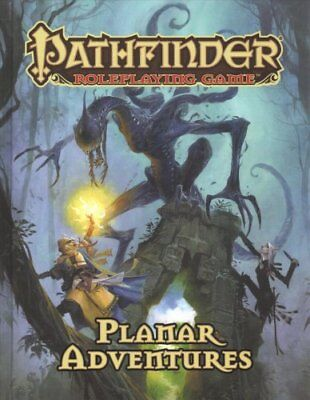 Pathfinder Roleplaying Game: Planar Adventures by James Jacobs 9781640780446