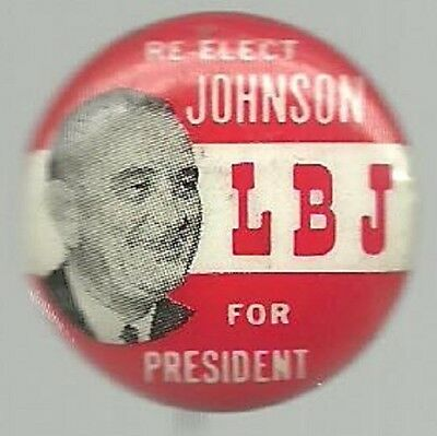 Lyndon Johnson, Re-Elect Lbj President Political Campaign Pin