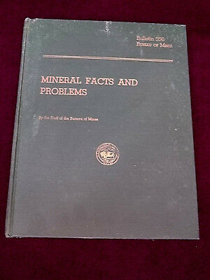 Mineral Facts And Problems Bulletin 556 U.S. Bureau Of Mines 1956 Mining HC Book