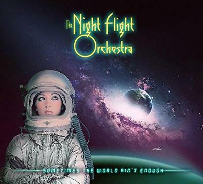 The Night Flight Orchestra - Sometimes The World Ain't Enough (NEW CD)