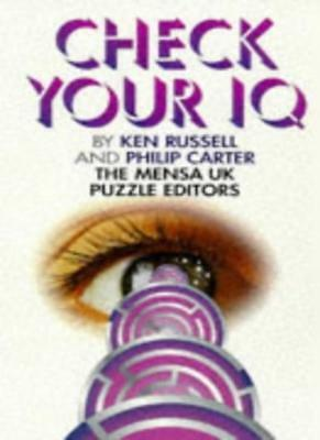 Check Your IQ-Ken Russell, Philip J. Carter, 9780572023478
