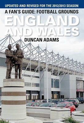 A Fan's Guide: Football Grounds England and Wales 2012-Duncan Adams