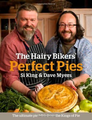 The Hairy Bikers' Perfect Pies: The Ultimate Pie Bible from the Kings of Pies-H