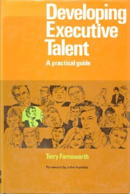 Developing Executive Talent-Terry Farnsworth