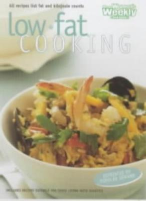 """Low Fat Cooking (""""Australian Women's Weekly"""" Home Library)-Mary Coleman"""