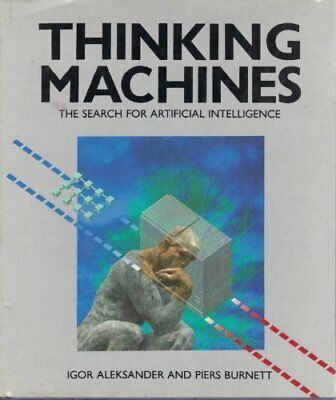 Thinking Machines: Search for Artificial Intelligence-Igor Aleksander, Piers Bu