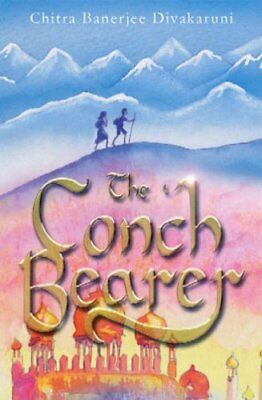 The Conch Bearer-Chitra Banerjee Divakaruni, 9781904442547
